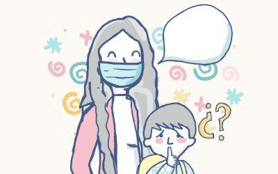 ¿Cómo ha cambiado la comunicación y el lenguaje de nuestro hijo/a con el uso de la mascarilla?